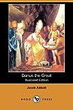 Darius the Great, Jacob Abbott, 1409909832