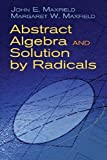 img - for Abstract Algebra and Solution by Radicals (Dover Books on Mathematics) by John E. Maxfield (2010-04-21) book / textbook / text book
