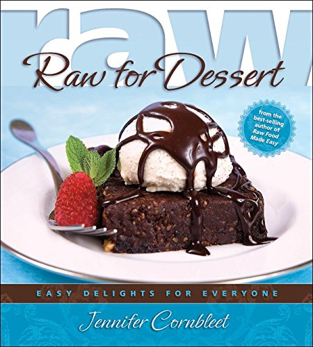 Download Raw for Dessert: Easy Delights for Everyone pdf epub
