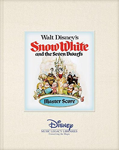Walt Disney's Snow White and the Seven Dwarfs Master Score (Disney Music Legacy Libraries)
