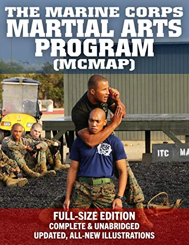 Pdf Outdoors The Marine Corps Martial Arts Program (MCMAP) - Full-Size Edition: From Beginner to Black Belt: Current Edition, Complete & Unabridged - Build Your Warrior Ethos! MCRP 3-02B (Carlile Military Library)