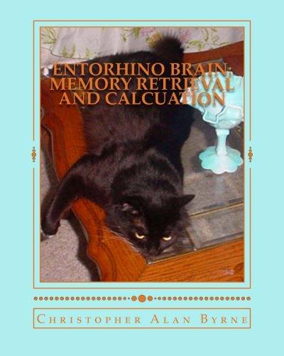 Download Entorhino Brain: Memory Retrieval and Calcuation: Photo Essay 48 ebook