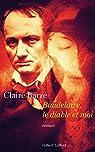 Baudelaire, le diable et moi par Barré
