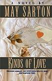 Kinds of Love, May Sarton, 0393311015