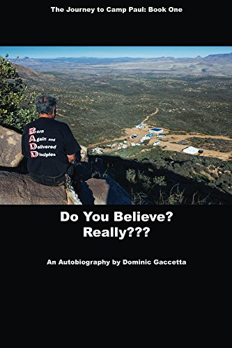 Do You Believe? Really??? (The Journey To Camp Paul Book 1)