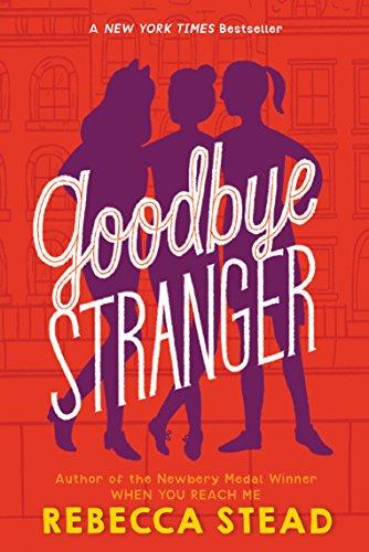 Goodbye Stranger By [Stead, Rebecca]