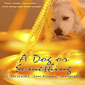 A Dog or Something Audiobook