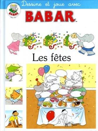 Dis-moi Pourquoi Babar : Les Fêtes