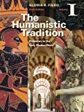 img - for The Humanistic Tradition Volume I: Prehistory to the Early Modern World book / textbook / text book