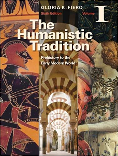 The humanistic tradition volume i prehistory to the early modern the humanistic tradition volume i prehistory to the early modern world 6th edition fandeluxe Choice Image