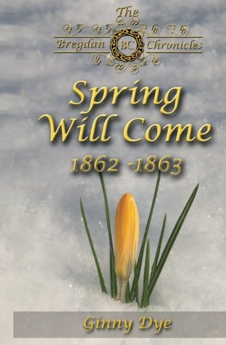 spring-will-come-3-in-the-bregdan-chronicles-historical-fiction-romance-series-volume-3