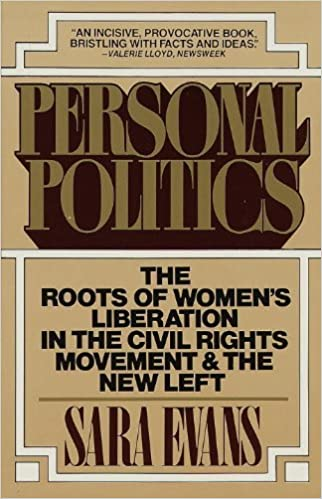 Personal Politics: The Roots of Women's Liberation in the Civil Rights Movement & the New Left by Sara Evans (1980-01-12)