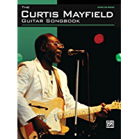 The Curtis Mayfield Guitar Songbook book cover