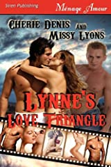Lynne's Love Triangle [Twisted Sex Games] (Siren Publishing Menage Amour) Paperback