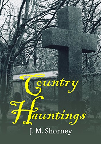 #freebooks – Country Hauntings by J.M. Shorney
