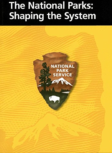 The National Parks: Shaping the System