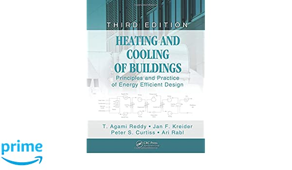 Heating and cooling of buildings principles and practice of energy heating and cooling of buildings principles and practice of energy efficient design third edition mechanical and aerospace engineering series t agami fandeluxe Gallery