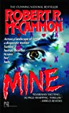 Mine, Robert R. McCammon, 0671739441