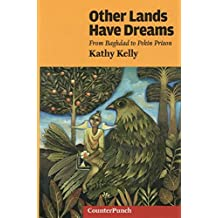 Other Lands Have Dreams: Letters From Pekin Prison (Counterpunch)