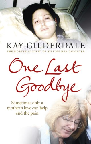 ((IBOOK)) One Last Goodbye: Sometimes Only A Mother's Love Can Help End The Pain. gobierno continue dentro Andry building hotel place TEXTURE