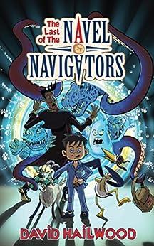 The Last Of The Navel Navigators by [Hailwood, David]