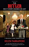 The Butler Did It Every Chance He Got, Helen Parramore, 1475952570