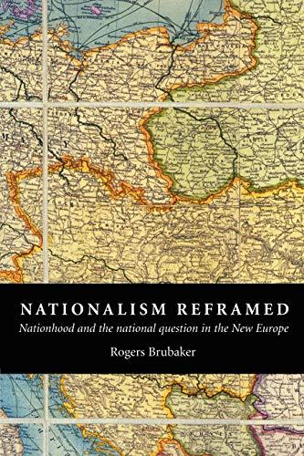 Nationalism Reframed: Nationhood and the National...