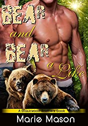 Bear and Bear Alike (A BBW Paranormal Shapeshifter Romance) (A Blackwood Brothers' Book Book 3)