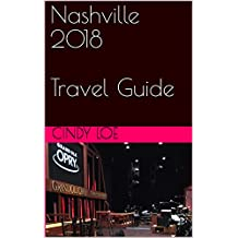 Nashville 2018 Travel Guide