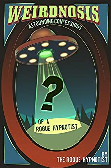 Confessions of a Hypnotist by Jonathan Royle