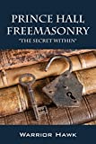 Prince Hall Freemasonry: The Secret Within