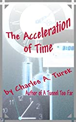 The Acceleration of Time (Timemapper Book 1)