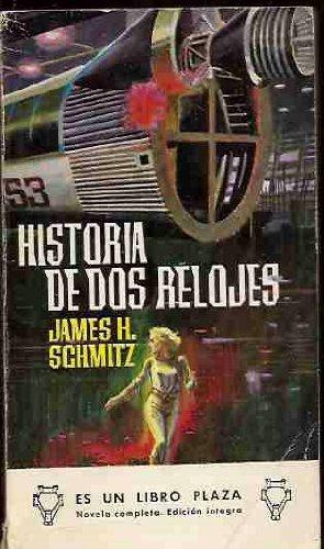 Historia de dos relojes Paperback – 1965
