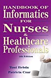 img - for Handbook of Informatics for Nurses and Healthcare Professionals (4th Edition) book / textbook / text book
