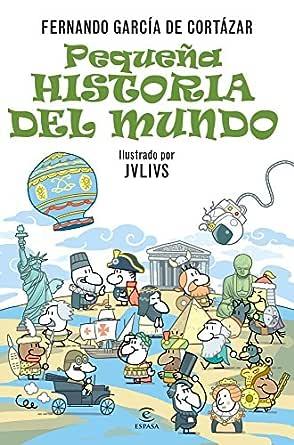 Pequeña historia del Mundo eBook: de Cortázar, Fernando García ...