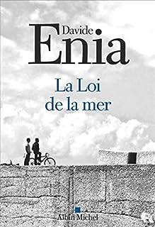 La loi de la mer, Enia, Davide