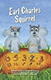 img - for Earl Charles Squirrel book / textbook / text book