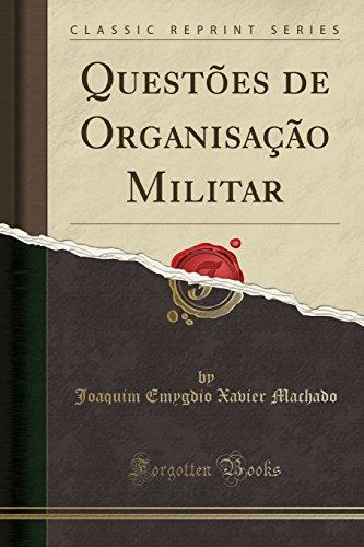 Questes de Organisao Militar (Classic Reprint) (Portuguese Edition)
