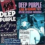Live in Denmark 1972 by Deep Purple (2007-03-27)
