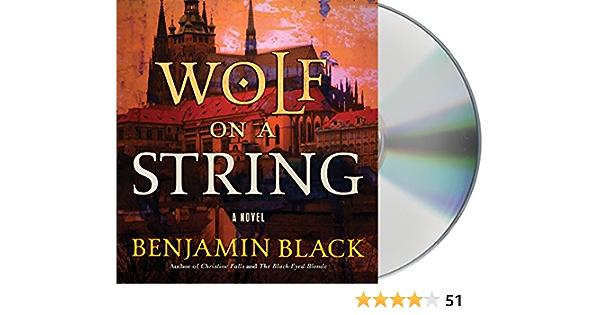 Wolf on a String: Amazon.es: Black, Benjamin, Vance, Simon ...