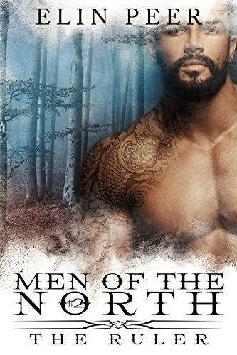 The Ruler (Men of the North Book 2) by [Peer, Elin]