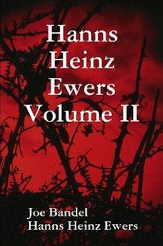 Hanns Heinz Ewers Volume II (The Collected Stories of Hanns Heinz Ewers Book 2)