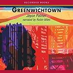 Greenwichtown | Joyce Palmer