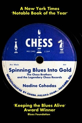 Spinning Blues Into Gold: The Chess Brothers and the Legendary Chess Records by Nadine Cohodas 2012-12-11: Amazon.es: Nadine Cohodas: Libros