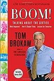 Boom! - Talking about the Sixties, Tom Brokaw, 0812975111