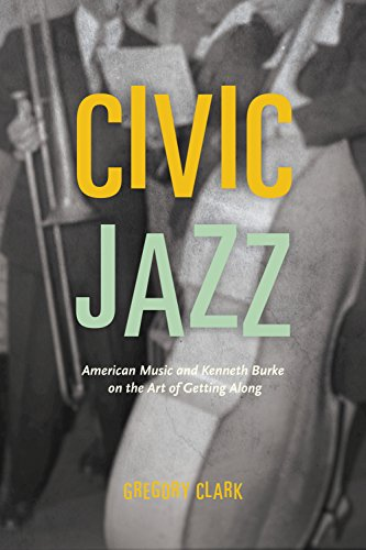Civic jazz american music and kenneth burke on the art of getting civic jazz american music and kenneth burke on the art of getting along by fandeluxe Images