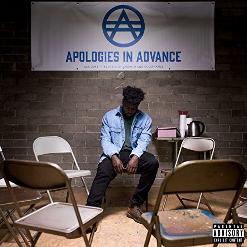 Apologies in Advance [Explicit]