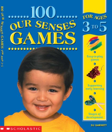 100 Our Senses Games 3-5 (100 Learning Games) ebook