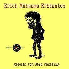 Erich Mühsams Erbtanten (Pickpocket Edition) Hörbuch von Erich Mühsam Gesprochen von: Gerd Wameling