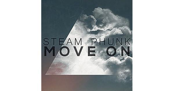 Amazon.com: Move On: Steam Phunk: MP3 Downloads